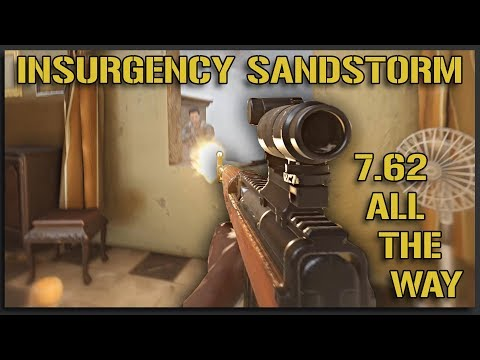 7.62 is KING - Insurgency Sandstorm Gameplay |