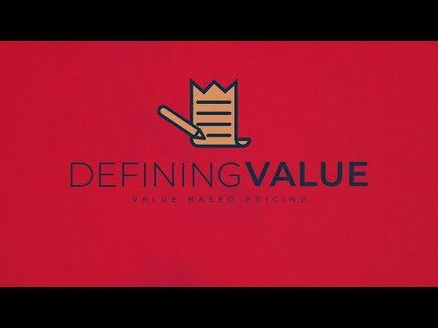 Defining Value | Value Based Pricing