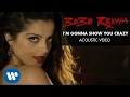 Bebe Rexha - I'm Gonna Show You Crazy [Acoustic Video]