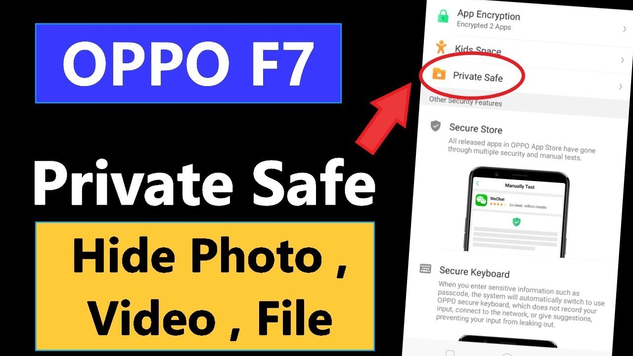 How to Open Private Safe in Oppo F7