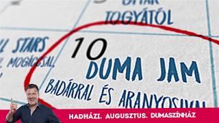 Hadházi László augusztusa a Dumaszínházban | Dumaszínház