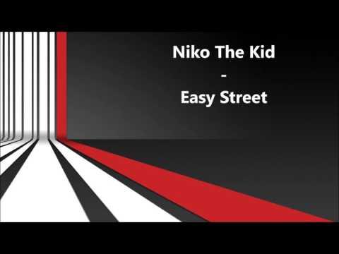 Niko The Kid - Easy Street (Radio Edit)