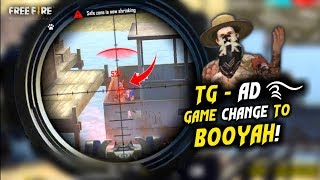 OMG! TGAD Changed Game to Booyah Must Watch - Garena Free Fire