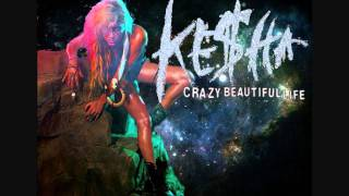 Ke$ha-Crazy Beautiful Life[Instrumental]