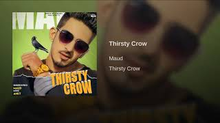 THIRSTY CROW (Teaser) Maud Full Audio Song 2019 Lattest This Week