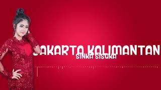 Download Lagu Jakarta Kalimantan - Sinka Sisuka MP3 Terbaru