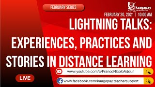 Lightning Talks: Experiences, Practices and Stories in Distance Learning