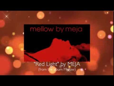 "Meja ""Red Light"" (from the album Mellow)"