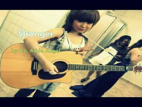 Stronger by Adda  - Dj Adda Khmer song Original