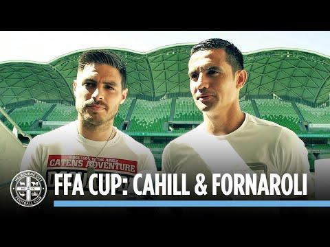 Cahill & Fornaroli Want You at AAMI Park: FFA CUP