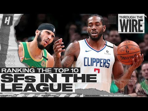 Ranking NBA Small Forwards | Through The Wire Podcast