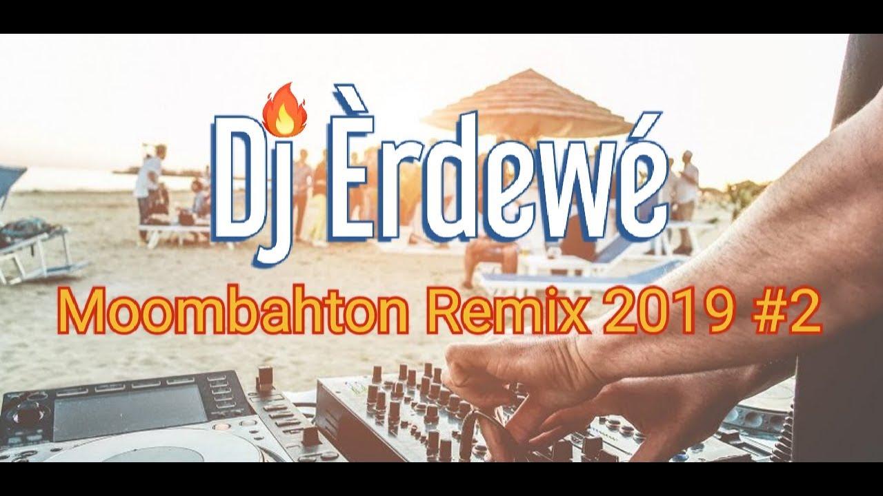 Moombahton Remix 2019 - Dj Èrdewé