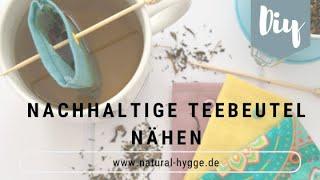 DIY-Idee: Nachhaltige Teebeutel nähen  I Natural-Hygge by Patricia I DIY I Deko