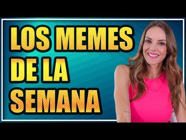 #TRENDING | LOS MEMES DE LA SEMANA