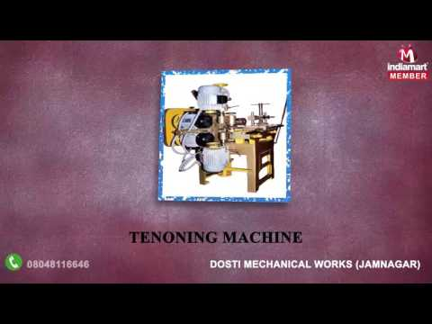 Wood Cutting And Wood Turning Machine By Dosti Mechanical Works, Jamnagar