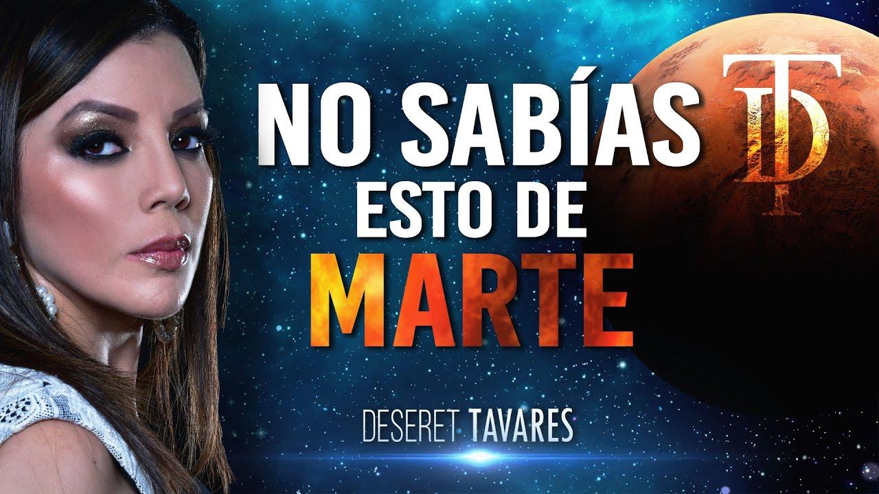 No sabías esto de Marte | Deseret Tavares