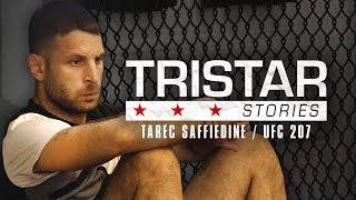 Tarec Saffiedine Sacrificed Christmas for UFC 207 | Preview Episode | Tristar Stories in 4K