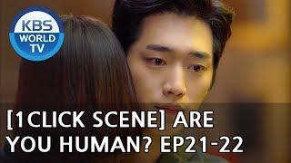 Gong Seungyeon realizes her FEELINGS towards Seo Kang-Jun[1Click Scene/Are You Human?Ep.21-22]