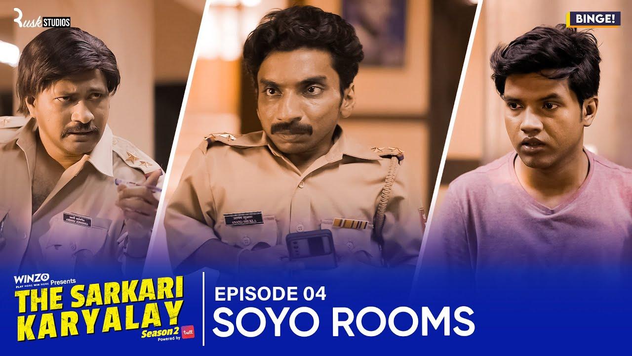 Download Binge's The Sarkari Karyalay | S02E04: Soyo Rooms | Web Series | Ft. Chote Miyan