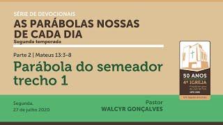 AS PARÁBOLAS NOSSAS DE CADA DIA | 2ª temporada | Devocional Parte 2