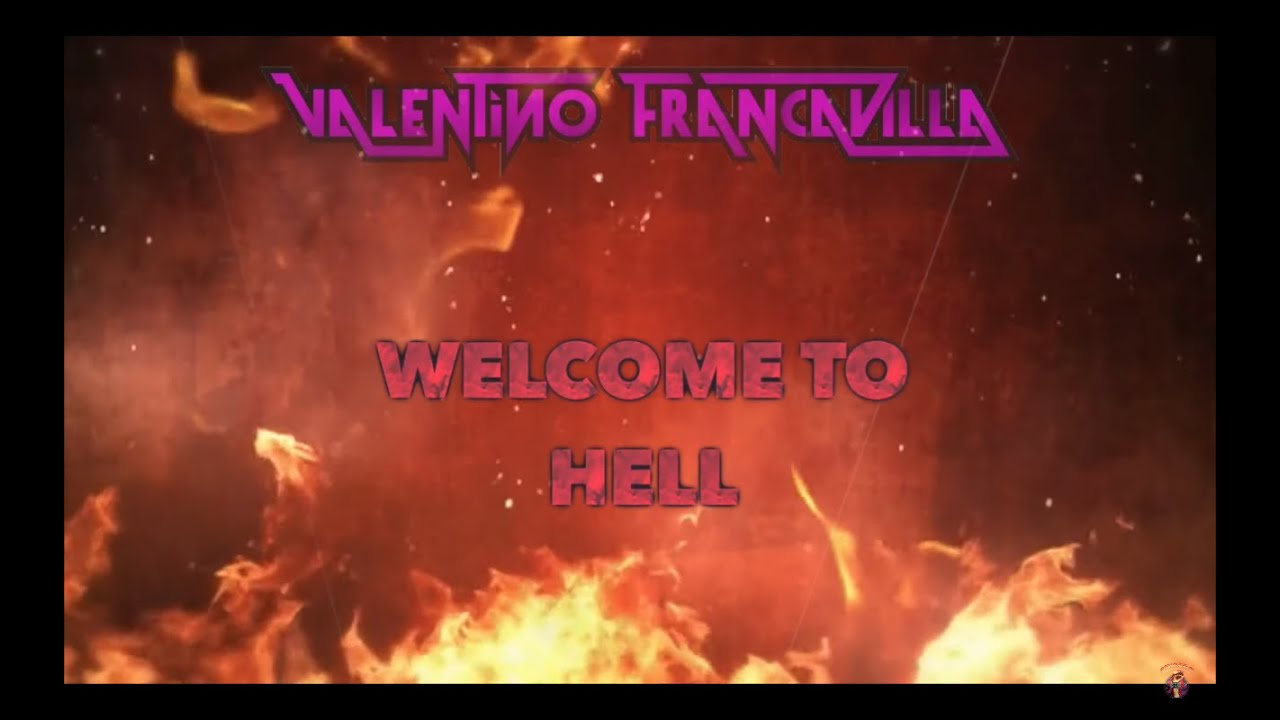 Valentino Francavilla - Welcome to Hell (Lyric Video)