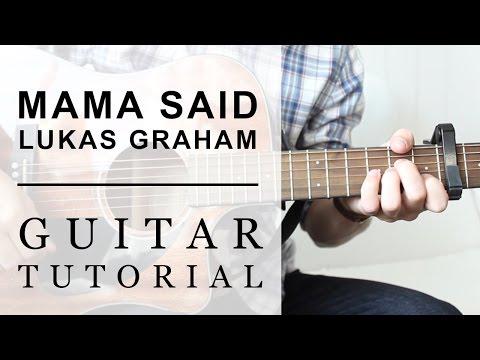 Lukas Graham - Mama Said FAST Guitar Tutorial | EASY Chords