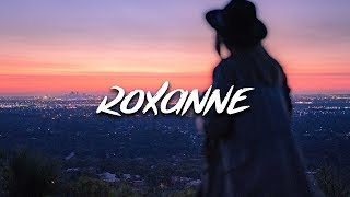 Arizona Zervas - Roxanne (Lyrics / Lyric Video)