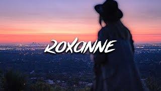 Download Arizona Zervas - Roxanne (Lyrics / Lyric Video) Mp3 and Videos
