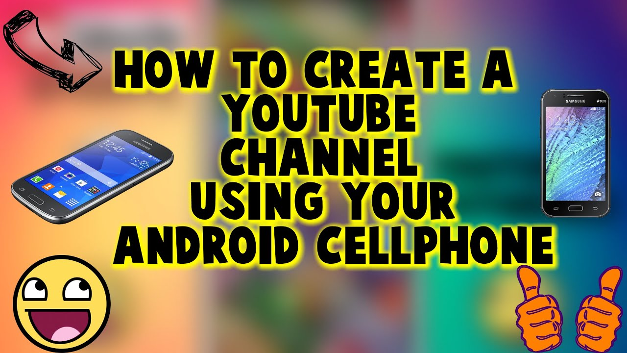 how to make a youtube channel on your phone