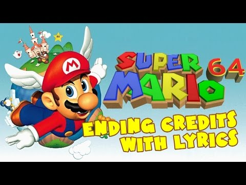 Super Mario 64 Ending Credits With Lyrics