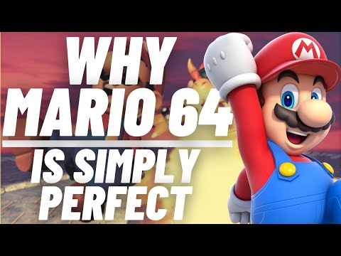 Why Mario 64 Is Simply Perfect