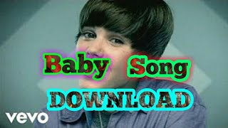 Justin bieber baby] #download baby song ...