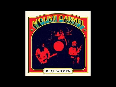 Mount Carmel - Real Women