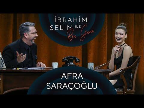 İbrahim Selim ile Bu Gece #69: Afra Saraçoğlu, Eda Defne