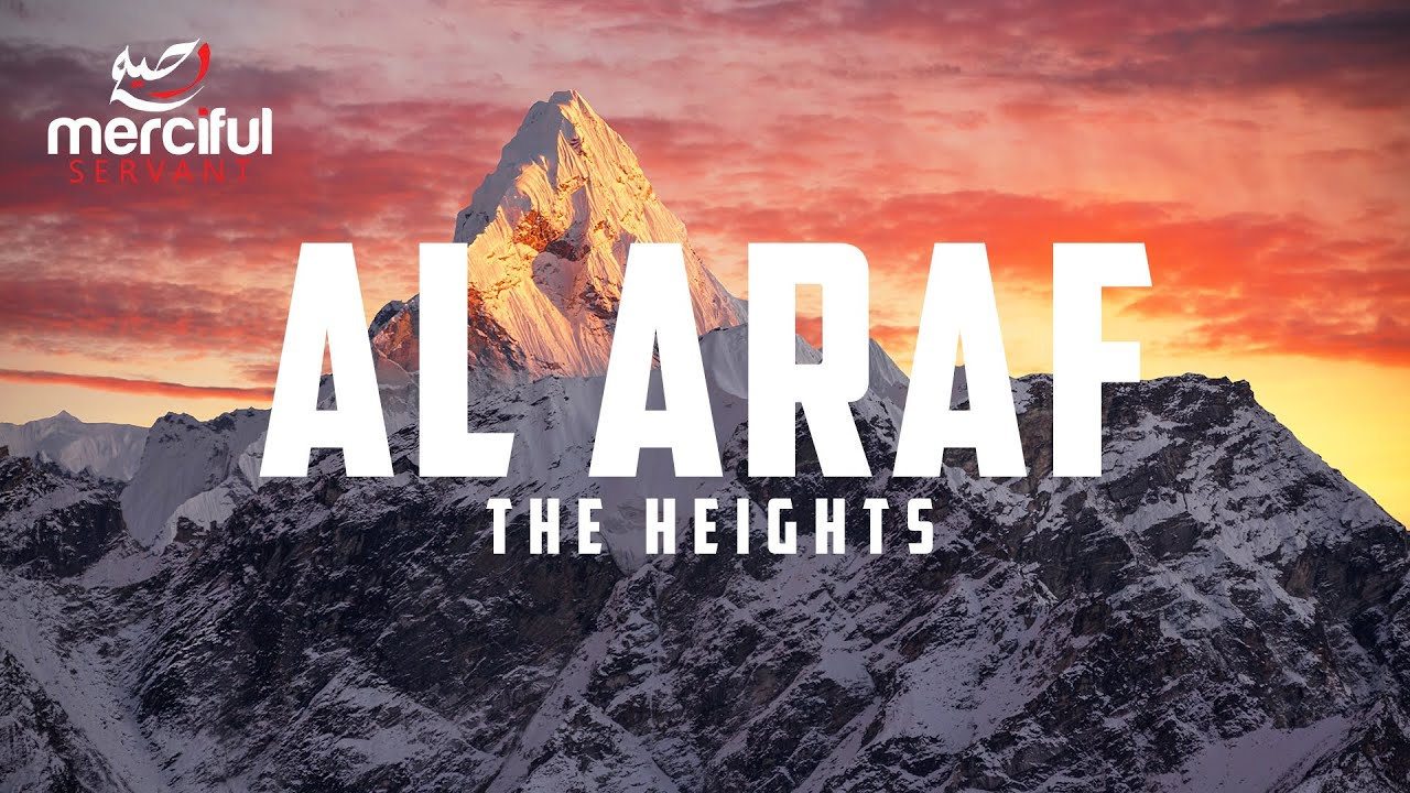 Al Araf - The Heights (Heart Touching Quran)