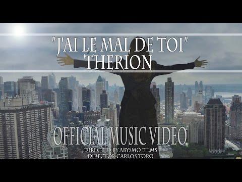 Therion - J'ai le Mal de Toi