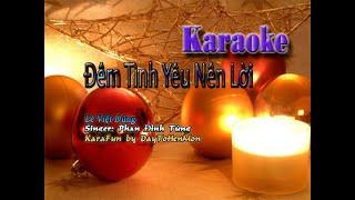 Karaoke: Đêm Tình Yêu Nên Lời - Lê Việt Dũng (Hát Đơn Ca)