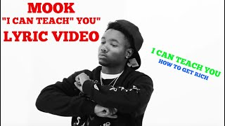 Mook - I Can Teach You (Lyric)