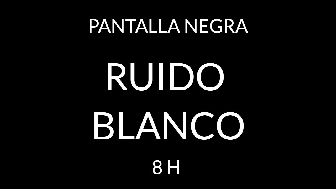 RUIDO BLANCO RELAJANTE PERFECTO PARA DORMIR - PANTALLA NEGRA