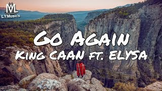 King CAAN ft. ELYSA - Go Again (Lyrics)