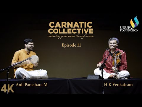 Udupa Foundation | Carnatic Collective | Episode 11 | Trishra Nade I H K Venkatram | Anil Parashara