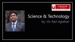 Science & Tech by Ravi Agraphri | UPSC Preparation