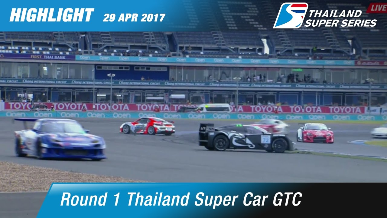 Highlight TH Super Car GTC Rd.1 | Chang International Circuit , Buriram