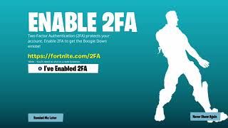 How To Get Boogie Down Emote For FREE!! Fortnite 2FA Verification Tutorial!!