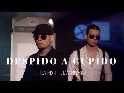 Descargar Video Gera MX Feat. Jay Romero - Despido a Cupido