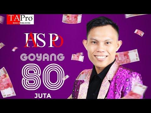 Goyang 80 Juta - Has P.O | Official Musik Video