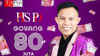 Goyang 80 Juta - Has P.O | Official Musik Video