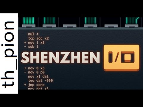 What is SHENZHEN I/O? - by th_pion