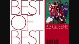 B.B.クイーンズ - LOVE…素敵な僕ら