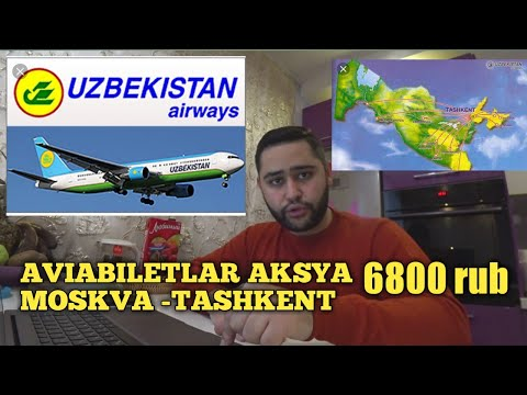AVIABILETLAR AKSYA ARZON BO'LDI  6800 RUB MASKVA - TASHKENT